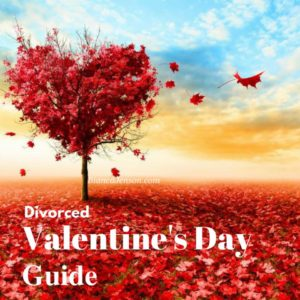 Divorced Valentine's Day Guide