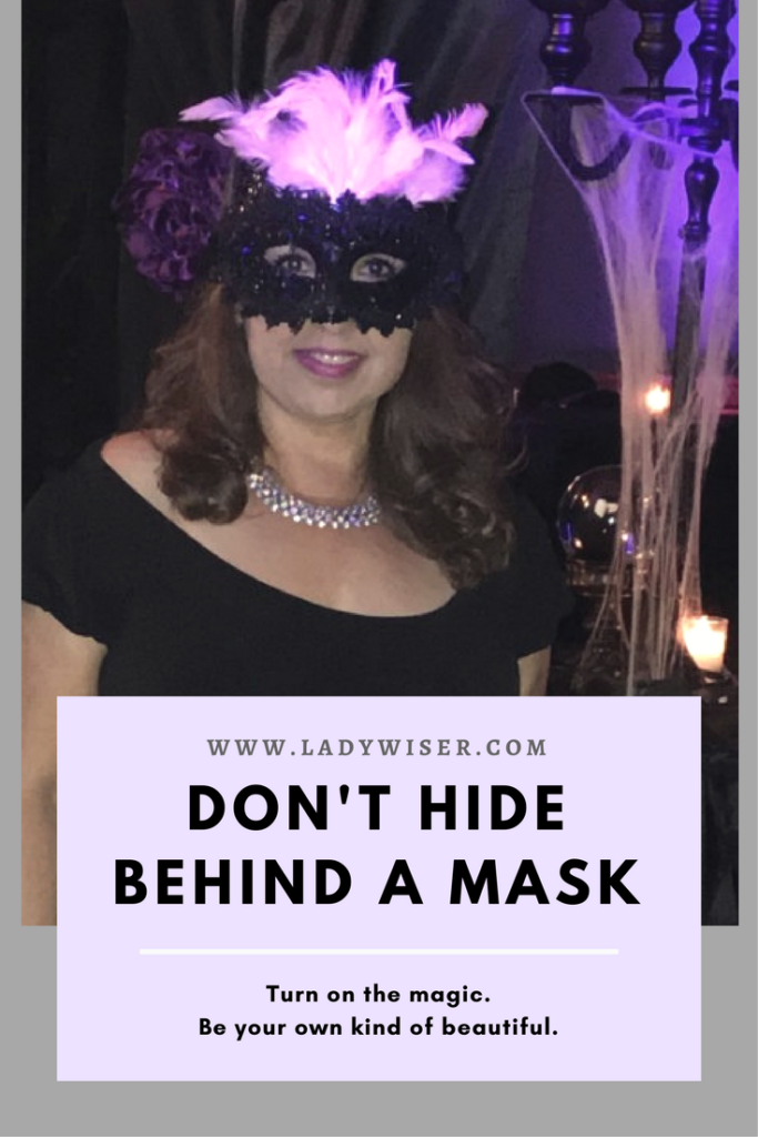 Don't Hide Behind A Mask